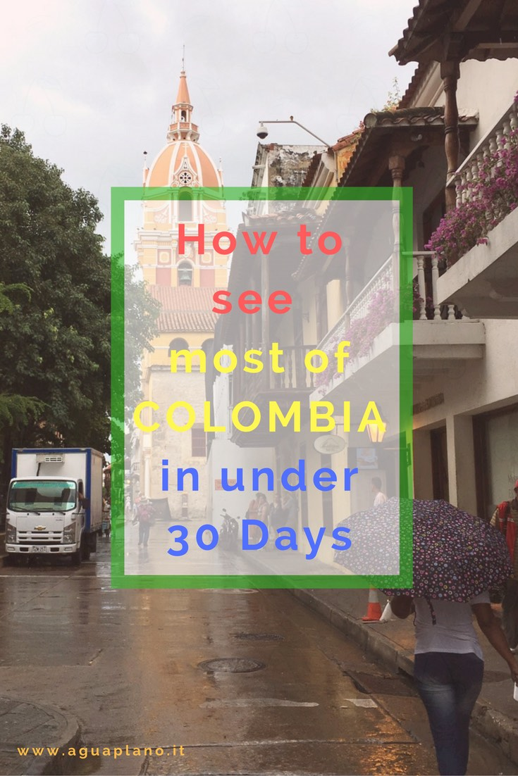 How to see most of Colombia in under 30 days